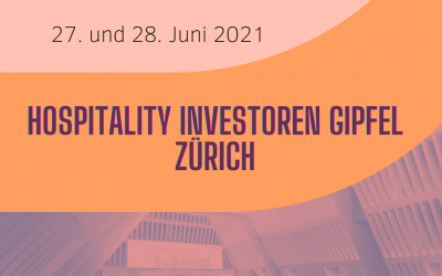 Hospitality Gipfel The Circle Convention Centre Zürich 27. und 28. Juni 2021